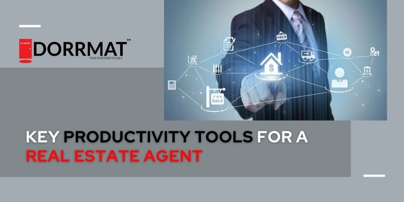 Key Productivity Tools For a Real Estate Agent