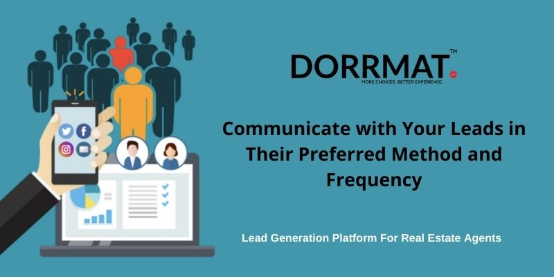 Communicate with Your Leads in Their Preferred Method and Frequency.jpg