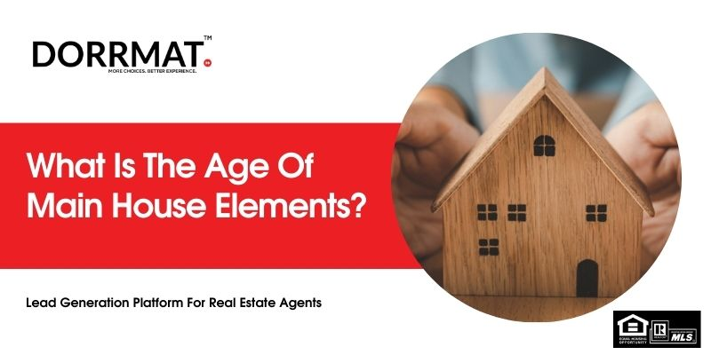 Determine the age of house during selling home.jpg