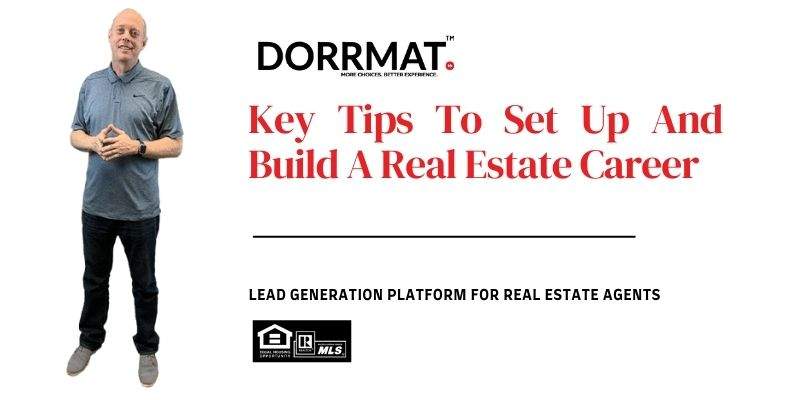 Key Tips To Set Up And Build A Real Estate Career