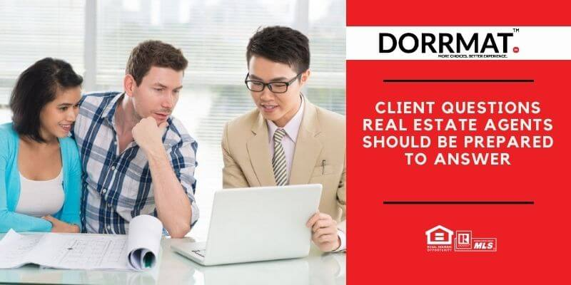 Client questions real estate agents should be prepared to answer
