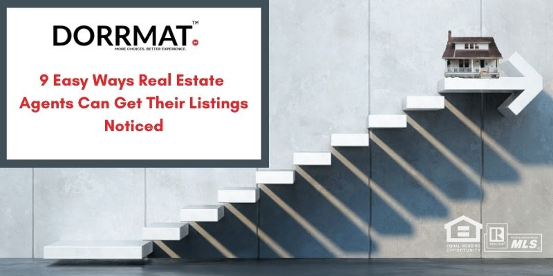 9 Easy Ways Real Estate Agents Can Get Their Listings Noticed
