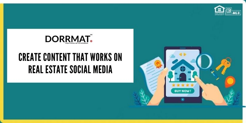 Create Content That Works On Real Estate Social Media.jpg